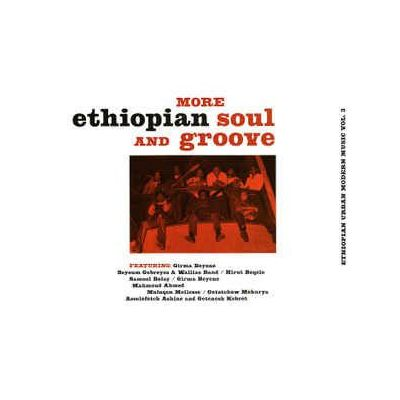 MORE ETHIOPIAN SOUL & GROOVE
