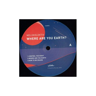 WHERE ARE YOU EARTH (FT MARK E & LANGENBERG RMXS)